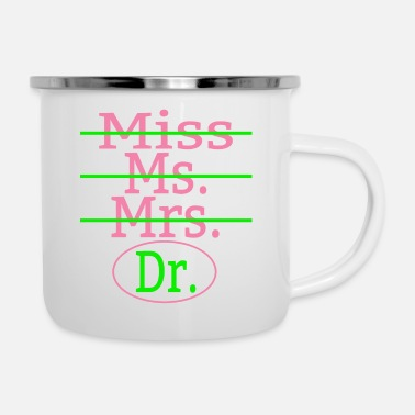 Miss Mrs Ms Dr Miss Ms Mrs Dr Pink And Green - Enamel Mug