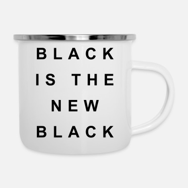 Black Black is the new black - Enamel Mug
