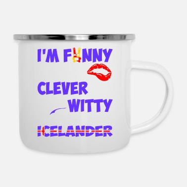 Witty Im Funny Sexy Clever And Witty Im Icelander - Camper Mug