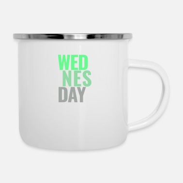 Week Wednesday Days of the Week T-Shirt - Enamel Mug