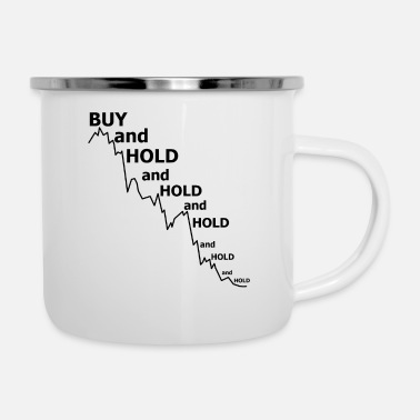Strategy the problem with buy and hold strategy - Enamel Mug