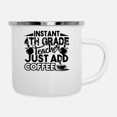 Grade 4th Grade Teacher - Enamel Mug