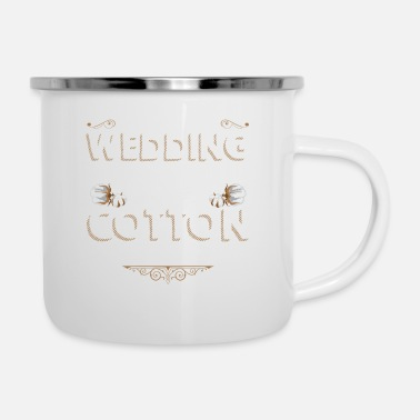 Cotton Second Wedding Anniversary Cotton Cotton Married - Enamel Mug