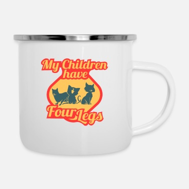 Four-legged My Children have four legs | Cats Kids 4 Legs - Enamel Mug