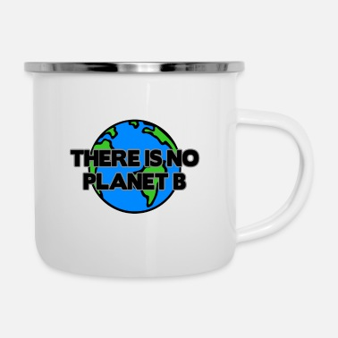 Stand Save earth - Climate Change and Global Warming - Enamel Mug