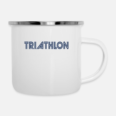 Triathlon Sports Triathlons Athlete Triathlon Triathloner - Enamel Mug