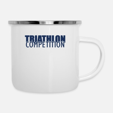 Triathlon Athlete Triathlon Sports Triathlons Triathloner - Enamel Mug