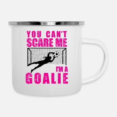 Goalkeeper Soccer Goal Keeper Funny Quote Gift for Women - Enamel Mug