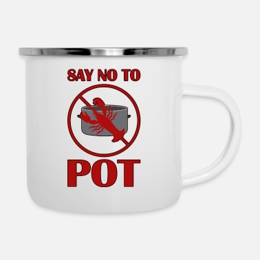 Nicholas Say no to Pot - Enamel Mug