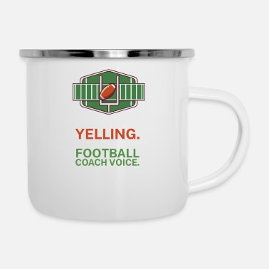 American Football I m not yelling This is my football coach voice - Enamel Mug