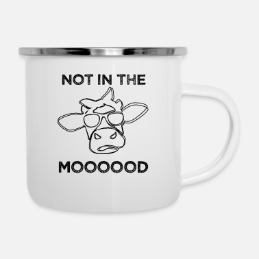 Mood Not in the Mood - Enamel Mug