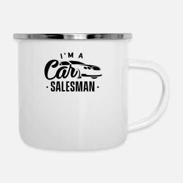 Automobile Selling Automobile Car Seller Cars Salesman Sales - Enamel Mug