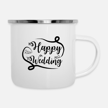Wedding Day Happy wedding day - Enamel Mug