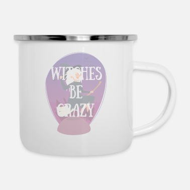Trick Or Treat Witches Be Crazy - Enamel Mug