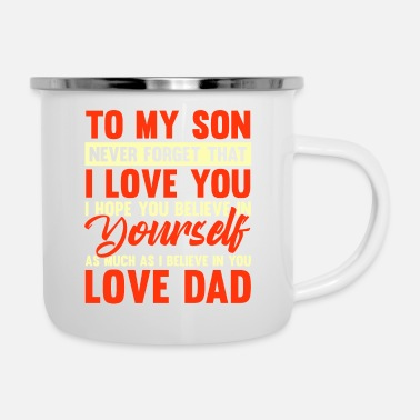 Heaven To my son never forget that i love you - Enamel Mug