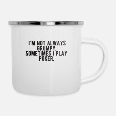 Las Vegas POKER: i'm not always grumpy - Enamel Mug