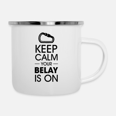 Wall Keep calm your belay is on Climbing - Enamel Mug