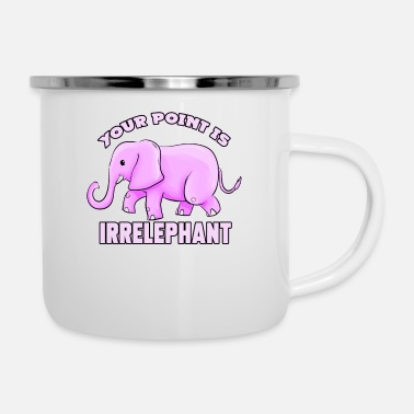 Slogan Your Point Is Irrelephant - Enamel Mug
