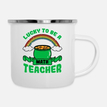 Mathematics Lucky To Be A Math Teacher - Enamel Mug