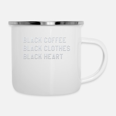 Black Black coffee black clothes black heart - Enamel Mug