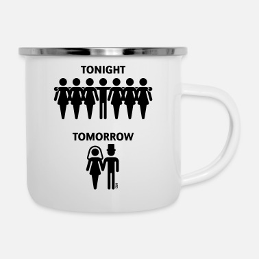 Strip Tonight Tomorrow (Stag Night Bachelor Party Groom) - Enamel Mug
