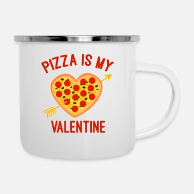 Engagement Pizza is my valentine - Enamel Mug