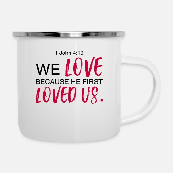 1 John 4:19 Bible Verse Design Camper Mug - white