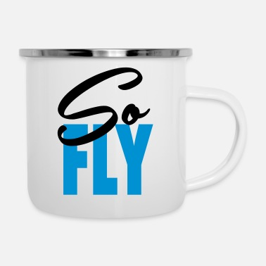 Fly So FLY - Enamel Mug