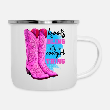Cow Boots And Bling It s A Cowgirl Thing - Enamel Mug