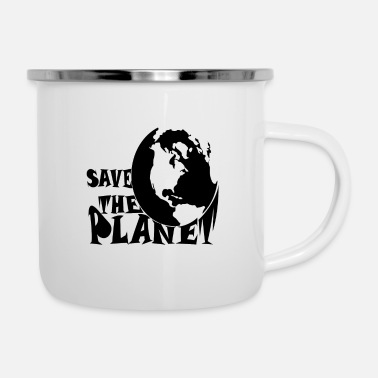 Mothers Day Save the planet earth - Enamel Mug