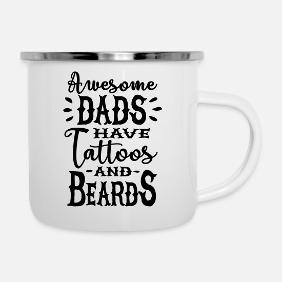 Motor Mugs & Drinkware - Awesome men have tattoos and beards - Enamel Mug white