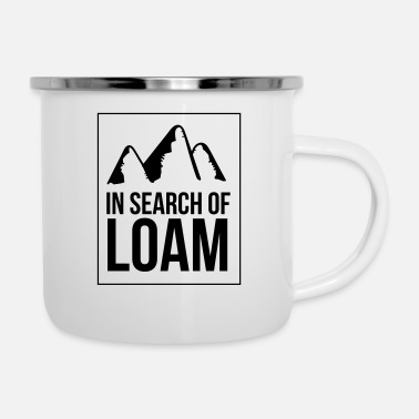 Search In search of loam - Enamel Mug