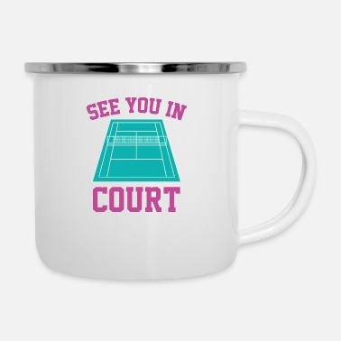 Court See You In Court - Enamel Mug