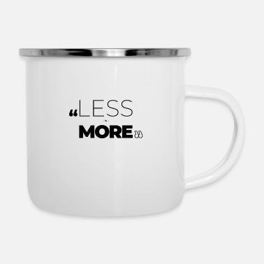 Romantic Less Is more - Enamel Mug