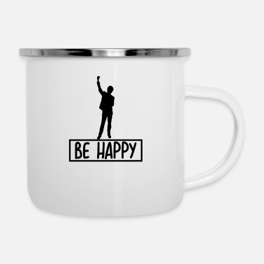 Happiness Be happy happy human - Enamel Mug