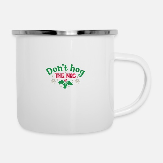 Hog Mugs & Drinkware - Don't hog the nog - Enamel Mug white