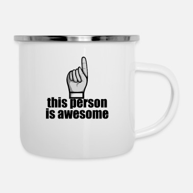 Person This Person is Awesome - Enamel Mug
