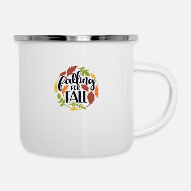 Fall Falling for fall - Enamel Mug