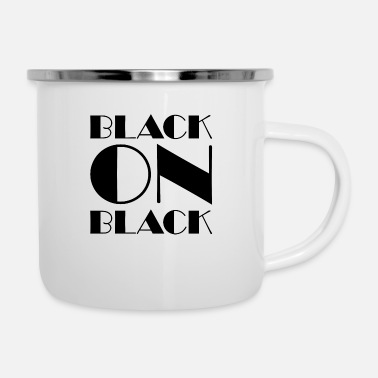 Black Black On Black - Enamel Mug