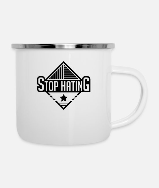 Love Mugs & Cups - stop_hating_vo1 - Enamel Mug white