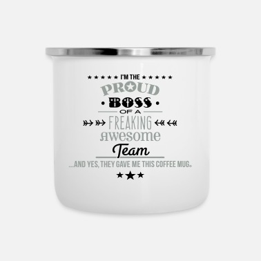 Boss Freaking Awesome Team - Boss Edition - Enamel Mug