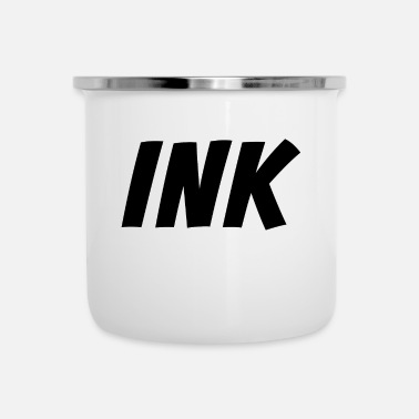 Ink Ink - Addicted to Ink - Inked Tattoo Artist - blac - Enamel Mug