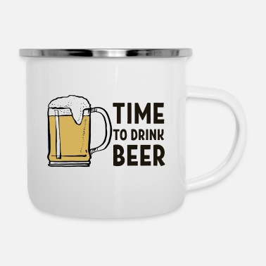 Of Beer Beer. Mug of beer. Time to BEER. - Enamel Mug