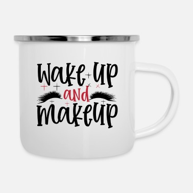 Lipstick Wake Up And Make Up Gift - Enamel Mug