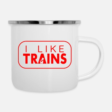 I like trains a lot - Enamel Mug