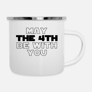 With Full Force May the 4th be with you - Star - Wars - Force - Enamel Mug