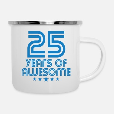 Awesomeness 25 Years Of Awesome 25th Birthday - Enamel Mug