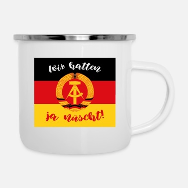 Wall We didn't have enough gift GDR East Germany - Enamel Mug