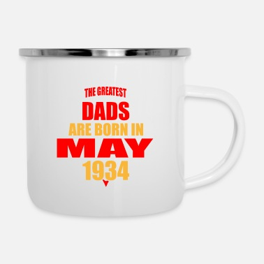 1934 The Greatest Dads are born in May 1934 - Enamel Mug