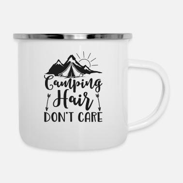 Camping Hair Don't Care - Enamel Mug